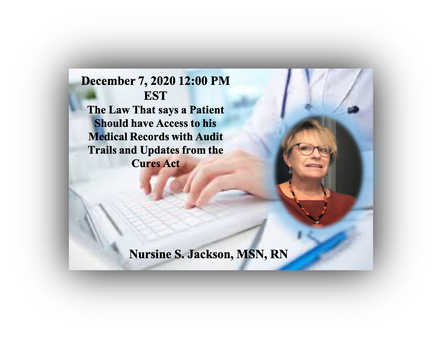 Law_Patient_ Medical_Records_Audit_Trails_Cures_Act_Nursine_Jackson