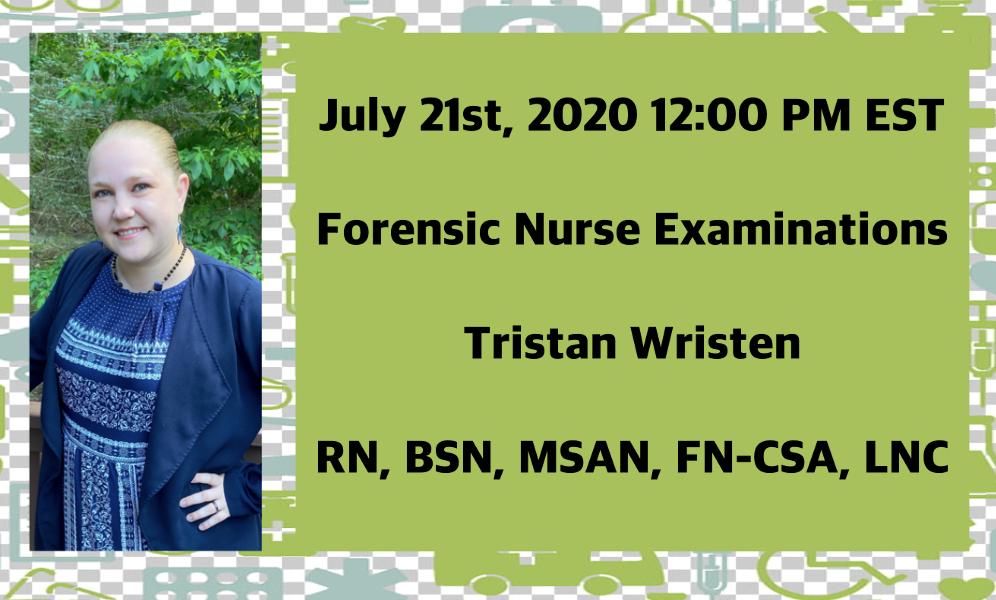 Forensic-Nurse-Examinations-Tristan-Wristen-LNC-AALNC_600