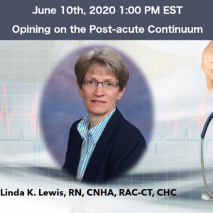 Linda Lewis Opining on the Post Acute Continuum